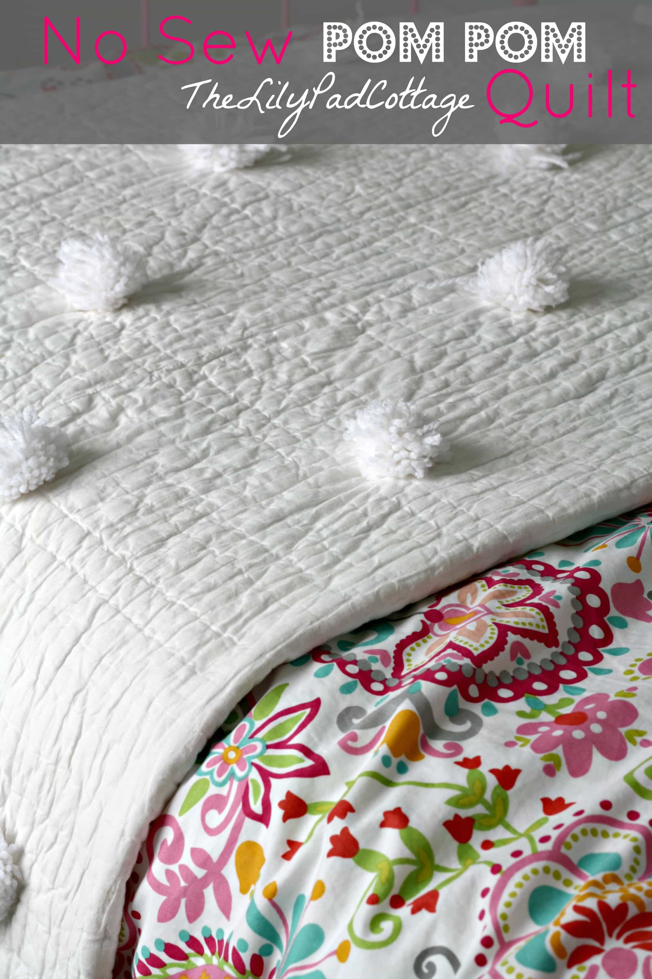 Easy No Sew Pom Pom Quilt The Lilypad Cottage