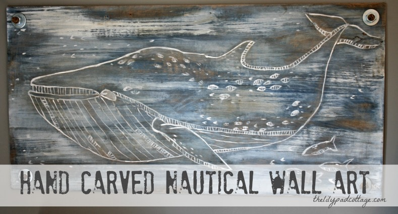 Wonderful Hand Carved Nautical Wall Art DIY   Thelilypadcottage.com