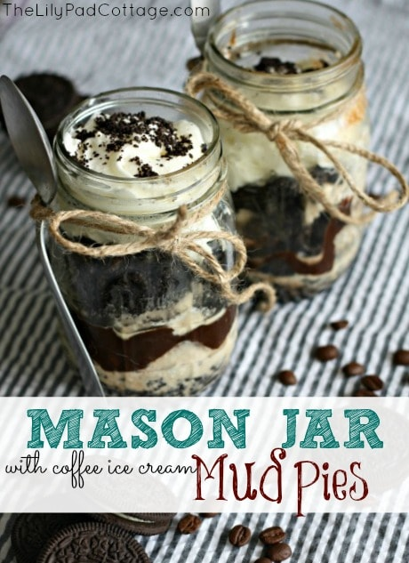 Mason Jar Mud Pie with Homemade Coffee Ice Cream - www.thelilypadcottage.com