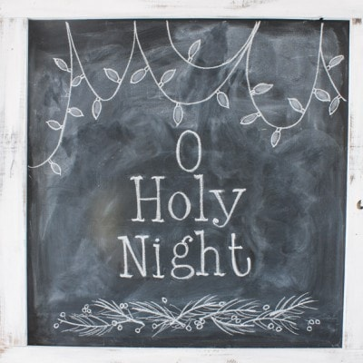 Christmas Chalkboard – O Holy Night