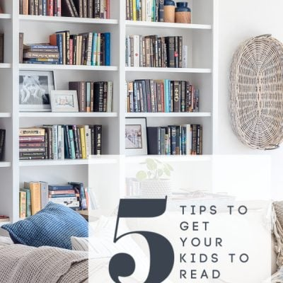 5 Tips to Get Your kids to Read