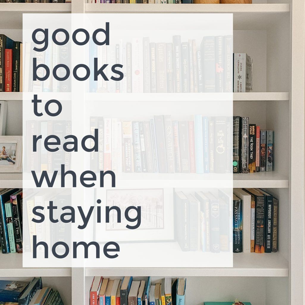 Good books to read when staying home